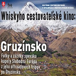 Whiskyho cestovateľské kino <br> Gruzínsko