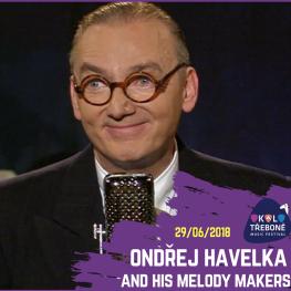 FESTIVAL OKOLO TŘEBONĚ 2018 <br> ONDŘEJ HAVELKA a jeho Melody Makers