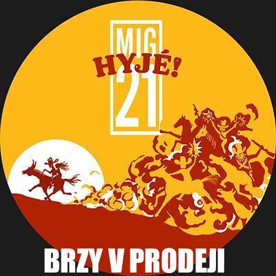 MIG 21 - Jarní tour Hyjé!