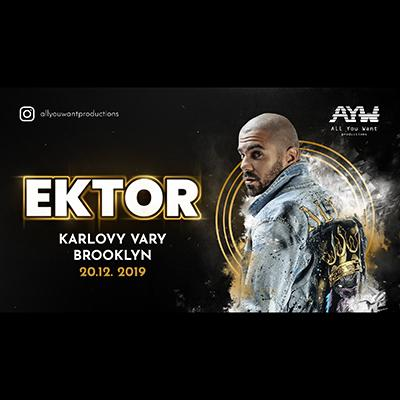 EKTOR - All you want productions on tour - Karlovy Vary