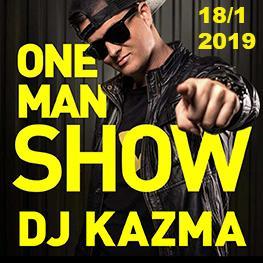 ONE MAN SHOW - DJ KAZMA