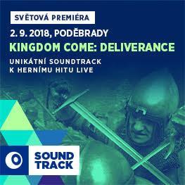 SOUNDTRACK Poděbrady 2018 <br>Kingdom Come: Deliverance <br>Jedinečné provedení herní hudby za video doprovodu scén ze hry