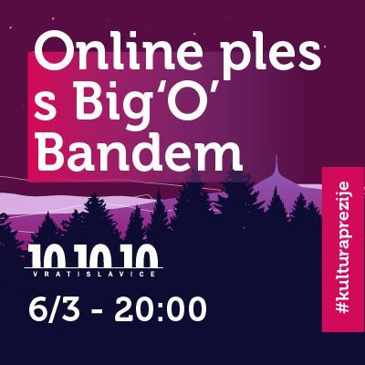 Online přenos / PLES S BIG O BANDEM