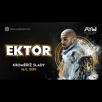 EKTOR - All you want productions on tour - Kroměříž
