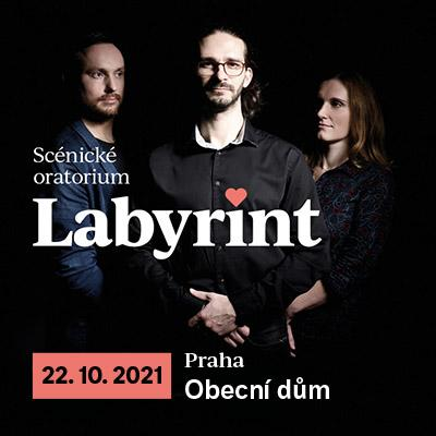 Scénické oratorium LABYRINT - Praha
