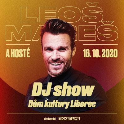 Leoš Mareš DJ Show a hosté