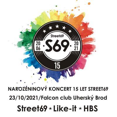 Narozeninový koncert 15 let Street69