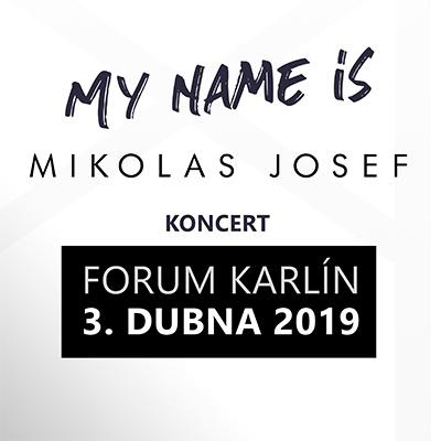 KONCERT: My name is Mikolas Josef <br>Forum Karlín
