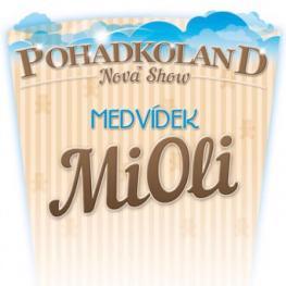 POHÁDKOLAND <br>MEDVÍDEK MIOLI - Plzeň | 2017