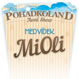POHÁDKOLAND <br>MEDVÍDEK MIOLI - Brno | 2017