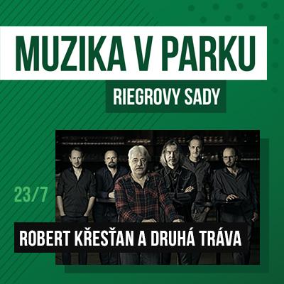 Muzika v parku / Robert Křesťan a Druhá tráva