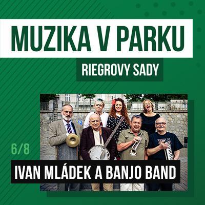 Muzika v parku / Ivan Mládek a Banjo Band