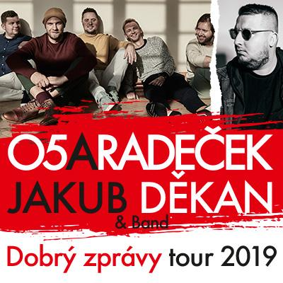 O5 a Radeček + Jakub Děkan & band TOUR 2019