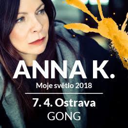 Anna K. <br>Moje světlo 2018 <br>Ostrava