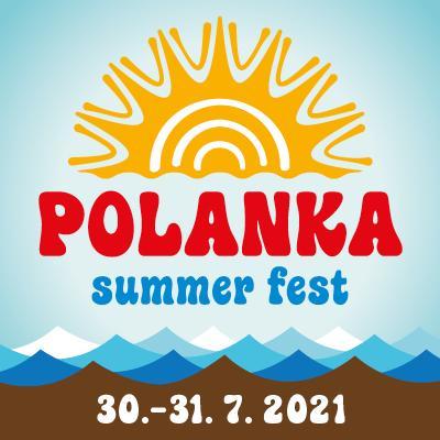 Polanka Fest 30. - 31. 7. 2021