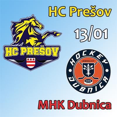 HC Prešov - MHK Dubinca 13.01.2019