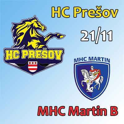 HC Prešov - MHC Martin B 21.11.2018