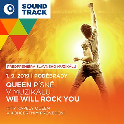SOUNDTRACK Poděbrady 2019<br> Queen<br> We Will Rock You