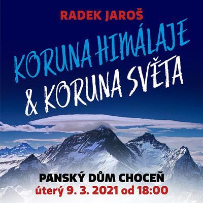 Premiérová přednáška KORUNA SVĚTA & HIMÁLAJE Radka Jaroše