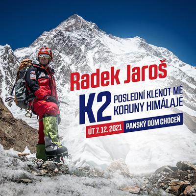 Radek Jaroš – K2 poslední klenot mé KORUNY HIMÁLAJE