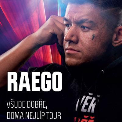 Raego / Všude dobře, doma nejlíp tour