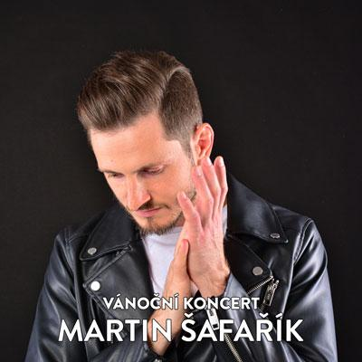 Martin Šafařík - Vánoční koncert 2021
