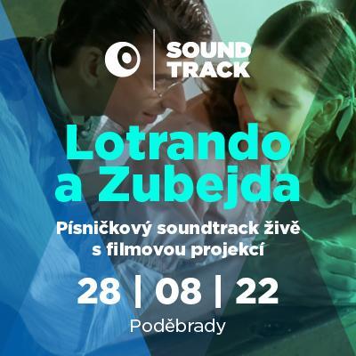 SOUNDTRACK Poděbrady 2022 <br>Lotrando a Zubejda