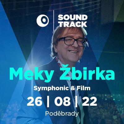 SOUNDTRACK Poděbrady 2022 <br>Miro Žbirka - Symphonic & film