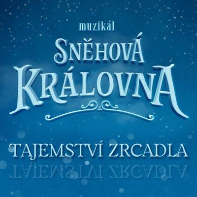 Sněhová královna: Tajemství zrcadla / Olomouc