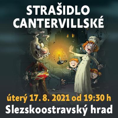 Strašidlo cantervillské / Slezskoostravský hrad 17. 08. 2021