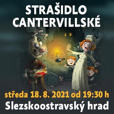 Strašidlo cantervillské / Slezskoostravský hrad 18. 08. 2021