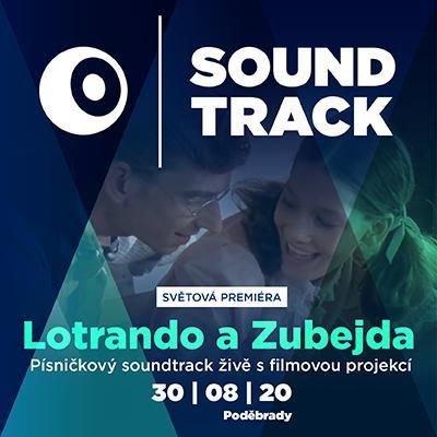 SOUNDTRACK Poděbrady 2020 <br>Lotrando a Zubejda