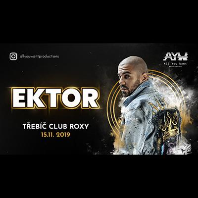 EKTOR - All you want productions on tour - Třebíč