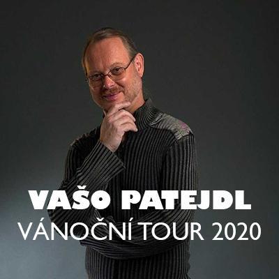 Vašo Patejdl Vánoční tour 2020 - České Budějovice