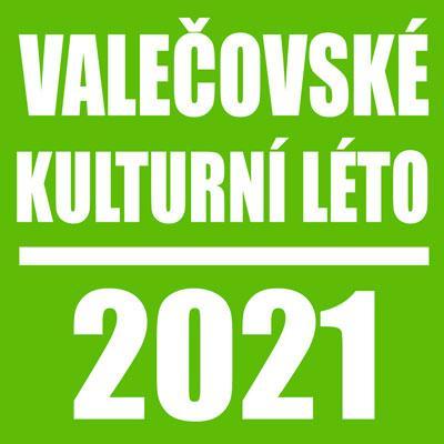 Valečovské kulturní léto 2021